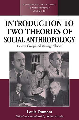 9781845451479: An Introduction to Two Theories of Social Anthropology: Descent Groups and Marriage Alliance (Methodology & History in Anthropology)