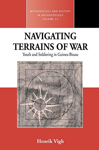 9781845451493: Navigating Terrains of War: Youth and Soldiering in Guinea-Bissau (Methodology & History in Anthropology)
