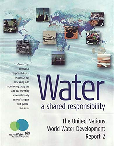 Water - A Shared Responsibility (United Nations: United Nations WWAP