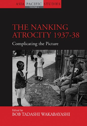 9781845451806: The Nanking Atrocity, 1937-1938: Complicating the Picture (Asia-Pacific Studies: Past and Present)