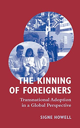 9781845451844: The Kinning of Foreigners: Transnational Adoption in a Global Perspective