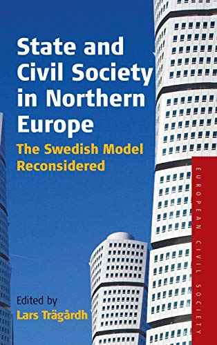 9781845451875: State and Civil Society in Northern Europe: The Swedish Model Reconsidered (Studies on Civil Society)