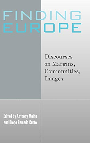 9781845452087: Finding Europe: Discourses on Margins, Communities, Images ca. 13th - ca. 18th Centuries