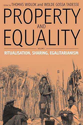 9781845452131: Property and Equality: Volume I: Ritualization, Sharing, Egalitarianism