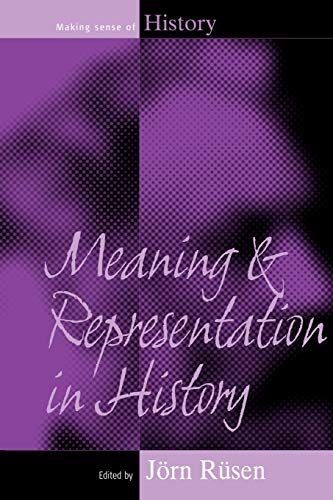 9781845452629: Meaning and Representation in History (Making Sense of History)