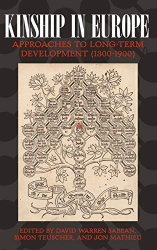 9781845452889: Kinship in Europe: Approaches to Long-Term Development (1300-1900)