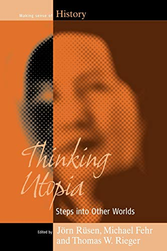 9781845453046: Thinking Utopia: Step into Other Worlds (Making Sense of History)