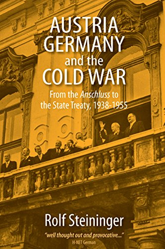 Austria, Germany and the Cold War: From: Rolf Steininger
