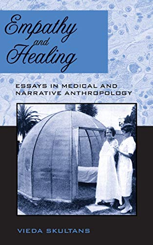 9781845453503: Empathy and Healing: Essays in Medical and Narrative Anthropology