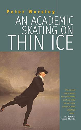 9781845453701: An Academic Skating on Thin Ice