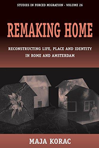 Remaking Home: Reconstructing Life, Place and Identity: Korac, Maja