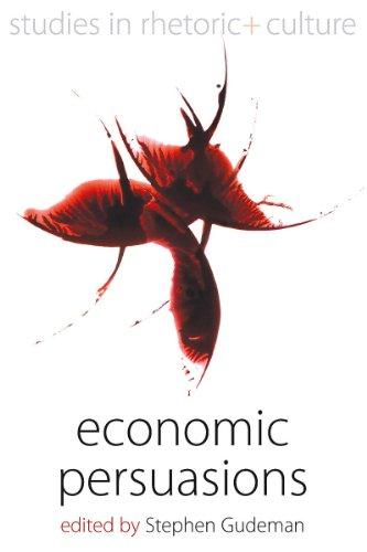 9781845454364: Economic Persuasions (Studies in Rhetoric and Culture)