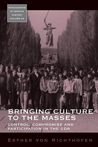 9781845454586: Bringing Culture to the Masses: Control, Compromise and Participation in the GDR (Monographs in German History)