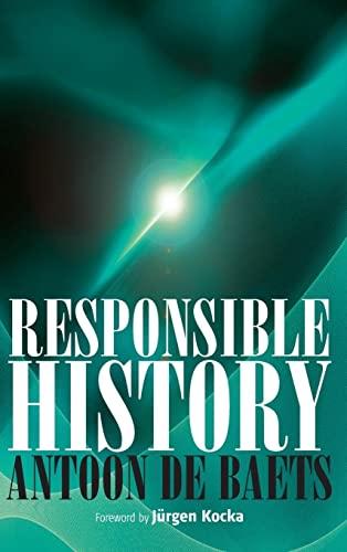 Responsible History (Hardback): Antoon De Baets