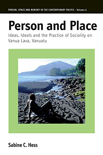 9781845455996: Person and Place: Ideas, Ideals and Practice of Sociality on Vanua Lava, Vanuatu (Person, Space and Memory in the Contemporary Pacific)