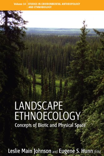 9781845456139: Landscape Ethnoecology: Concepts of Biotic and Physical Space (Environmental Anthropology and Ethnobiology)