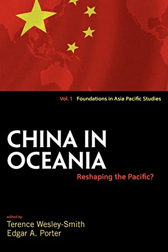 9781845456320: China in Oceania: Reshaping the Pacific? (Foundations in Asia Pacific Studies)