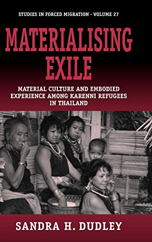 Materialising Exile: Material Culture and Embodied Experience