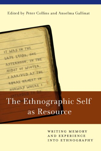 9781845456566: The Ethnographic Self as Resource: Writing Memory and Experience into Ethnography