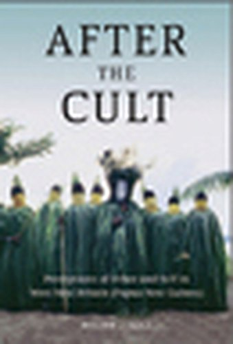 9781845456740: After the Cult: Perceptions of Other and Self in West New Britain (Papua New Guinea)