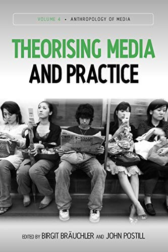 9781845457457: Theorising Media and Practice (Anthropology of Media)