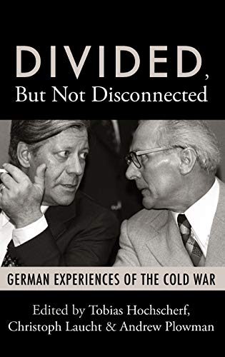 9781845457518: Divided, But Not Disconnected: German Experiences of the Cold War
