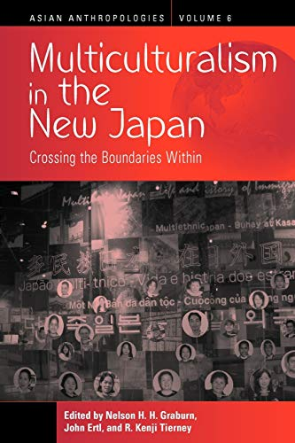 9781845457815: Multiculturalism in the New Japan: Crossing the Boundaries Within
