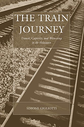 9781845457853: The Train Journey: Transit, Captivity, and Witnessing in the Holocaust (War and Genocide)