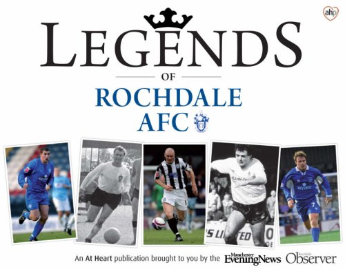 9781845471941: Legends of Rochdale AFC