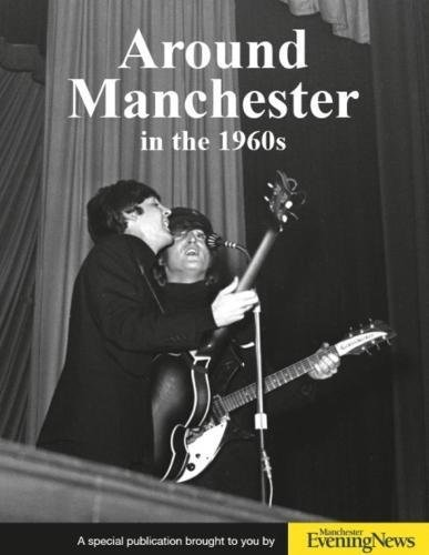 9781845472436: Around Manchester in the 1960's