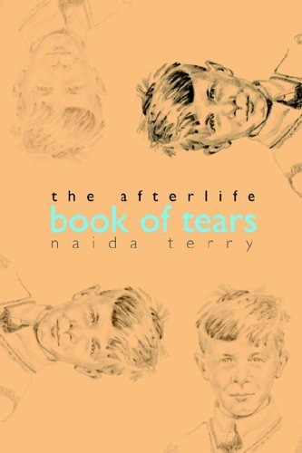 The Afterlife - Book of Tears: Terry, Naida
