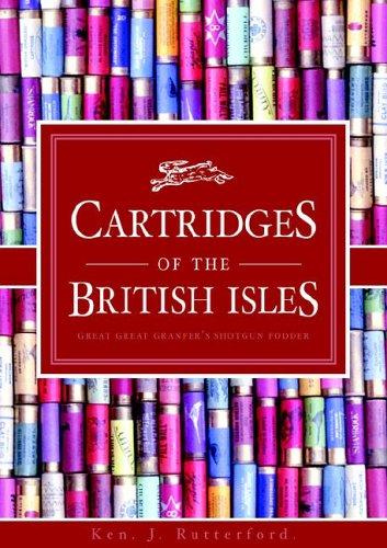 9781845491116: Cartridges of the British Isles