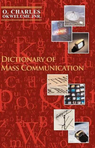 Dictionary of Mass Communication: O Charles Okwelume