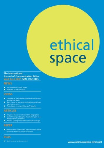 Ethical Space: International Journal of Communication Ethics - Vol. 4 No. 3 2007