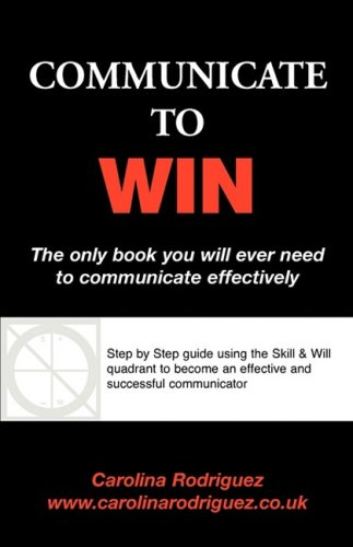 9781845493363: Communicate to Win