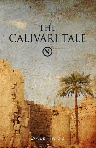 9781845493981: The Calivari Tale
