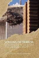 Screens of Terror: Representations of War and: Hammond, Philip [Editor]