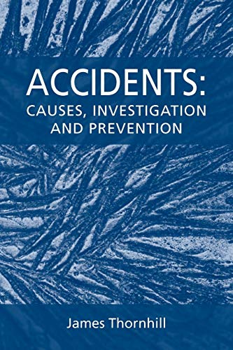 9781845495084: Accidents: Causes, Investigation and Prevention