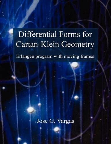 Differential Forms for Cartan-Klein Geometry: Jose G. Vargas