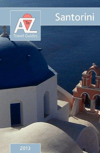 A to Z Guide to Santorini 2013: Tony Oswin