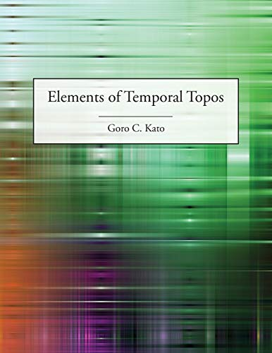9781845495817: Elements of Temporal Topos