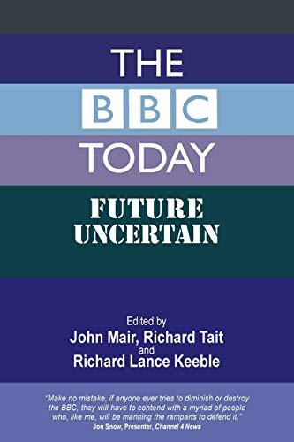 9781845496562: The BBC Today: Future Uncertain