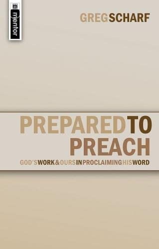 PREPARED TO PREACH (Christian Focus): SCHARF GREG