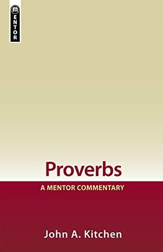 9781845500597: Proverbs: A Mentor Commentary