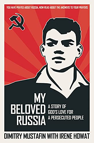 9781845500627: My Beloved Russia: A Story of God's Love for a Persecuted People (Biography)