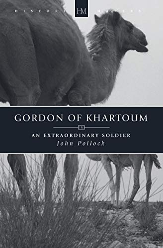 9781845500634: Gordon of Khartoum: An Extraordinary Soldier (History Maker)