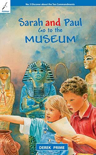 Sarah And Paul Go to the Museum (Sarah & Paul): Derek Prime