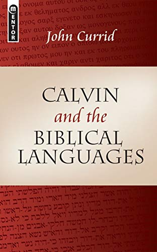 9781845502126: Calvin and the Biblical Languages