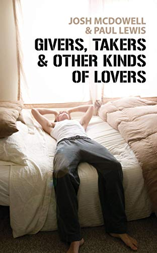 9781845502546: Givers, Takers And Other Kinds of Lovers
