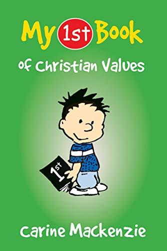 My First Book of Christian Values (Bible Teaching): MacKenzie, Carine